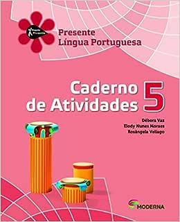 Língua Portuguesa. Caderno de Atividades. 5º Ano - Projeto