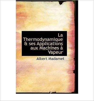 Book La Thermodynamique & Ses Applications Aux Machines Vapeur (Hardback) - Common