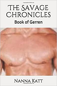 The Savage Chronicles: Book of Gerren