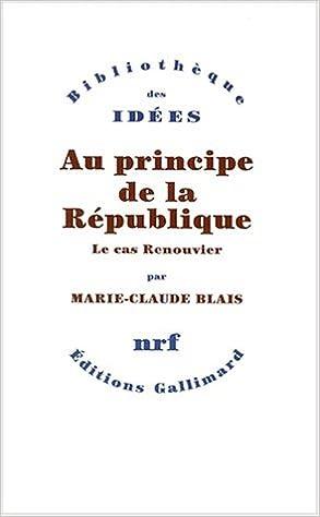 Télécharger en ligne Au principe de la République: Le cas Renouvier epub pdf