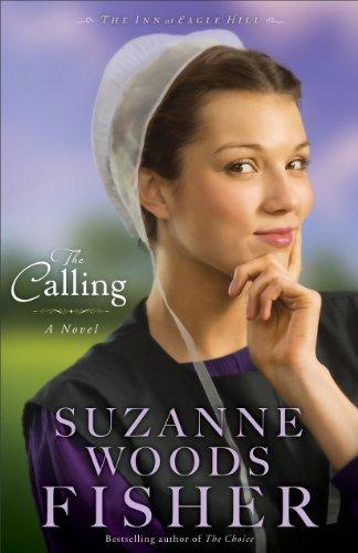 The Calling (The Inn at Eagle Hill Book #2): A Novel