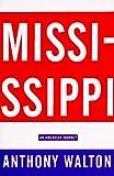 Mississippi, Anthony Walton, 0679446001