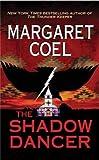 The Shadow Dancer[SHADOW DANCER][Mass Market Paperback]