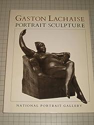Gaston Lachaise: Portrait Sculpture