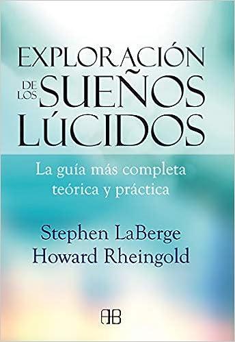 Exploración De Los Sueños Lúcidos: La guía más completa ...