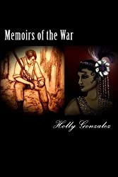 Memoirs of the War (The Family of Earth) (Volume 1)