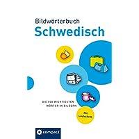Bildwörterbuch Schwedisch: Die 500 wichtigsten Wörter in Bildern zum Lernen und Zeigen