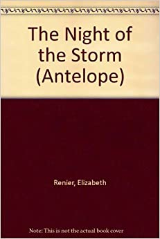 The Night of the Storm (Antelope)