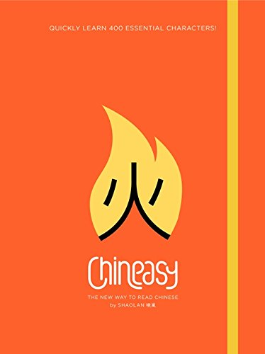 Chineasy: The New Way to Read Chinese (Best Way To Learn New Vocabulary)