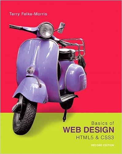 Basics of Web Design: HTML5 & CSS3, 2nd Edition