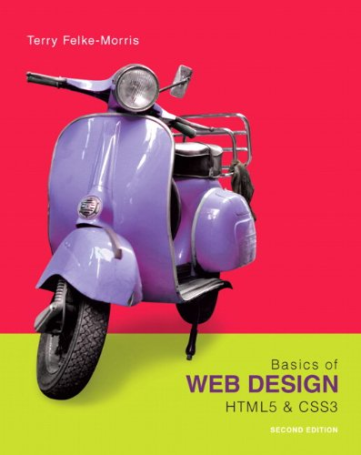 Basics of Web Design: HTML5 & CSS3, 2nd Edition by Pearson