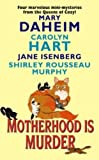 Motherhood Is Murder (Bed-and-Breakfast Mysteries)