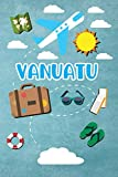 Vanuatu: Travel Journal Notebook 120 Pages 6x9 Inches - Vacation Trip Planner Travel Diary Farewell Gift Holiday Planner
