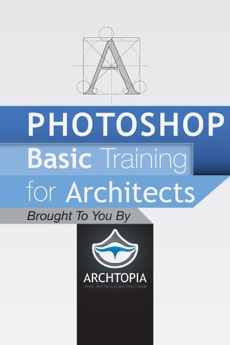 Photoshop Basic Training for Architects (English Edition)