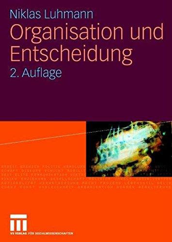 Organisation und Entscheidung (Rheinisch-Westfälische Akademie der Wissenschaften)