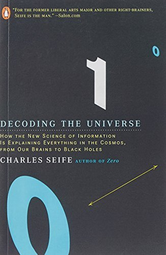 Decoding The Universe How The New Science Of Information Is Explaining Everything In The Cosmos From Our Brains To Black Holes By Charles Seife 2007 01 30 [Pdf/ePub] eBook