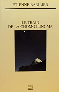 Le train de la chomo lungma