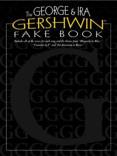 - The George & Ira Gershwin Fake Book: Lead Line Arrangements