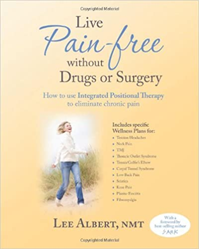 ??VERIFIED?? Live Pain Free Without Drugs Or Surgery: How To Use Integrated Positional Therapy To Eliminate Chronic Pain. Corte rincon natural grupo Gartner