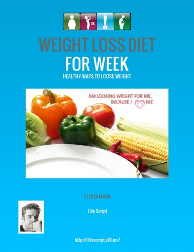 WEIGHT LOSS DIET for WEEK :