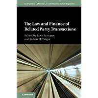 The Law and Finance of Related Party Transactions (International Corporate Law and Financial Market Regulation) (English Edition)