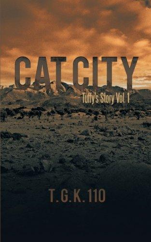 Cat City: Tuffy's Story Vol. 1 (Volume 1) pdf