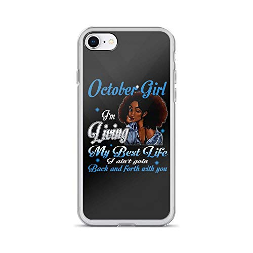 iPhone 7/8 Pure Clear Case Cases Cover October Girl Beauty Black Girls Birthday Birth Month Gift
