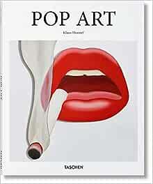 Pop Art Basic Art Series 2 0 Honnef Klaus 9783836523370 Amazon Com Books