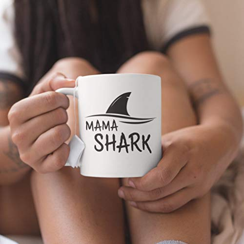 Mama Shark Mug - Cute And Cool Mother's Day Gift For Brave Mommy Who Loves Great White Sharks! - Coffee Mug, Tea Mug, Cute Mug - Gift, cute gift, Souvenir, 11oz, 15oz