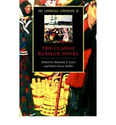 Download [(The Cambridge Companion to the Classic Russian Novel)] [Author: Malcolm V. Jones] published on (December, 2002) pdf