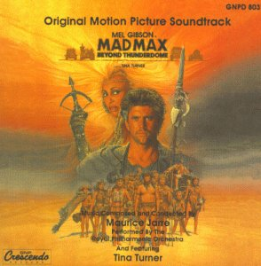 Mad Max: Beyond Thunderdome - Original Motion Picture Soundtrack by Gnp Crescendo