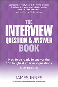 The Interview Question & Answer Book: How to be ready to ...