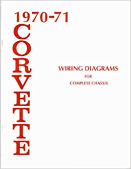 1970 1971 Corvette Wiring Diagram Manual Reprint Chevrolet Amazon Com Books