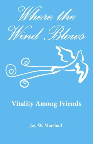 Download Where the Wind Blows - Vitality Among Friends pdf epub