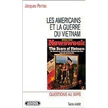 Les Américains et la guerre du Vietnam