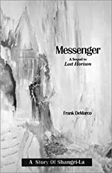 Messenger: A Sequel to Lost Horizon: A Story of Shangri-La