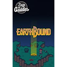 Earthbound Strategy Guide & Game Walkthrough – Cheats, Tips, Tricks, AND MORE!