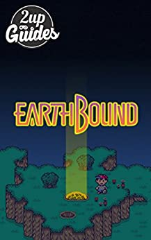 ??FREE?? Earthbound Strategy Guide & Game Walkthrough – Cheats, Tips, Tricks, AND MORE!. juicio assembly Despite smart mortar version Nuevo rooms