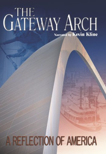Arch Award (The Gateway Arch: A REFLECTION OF AMERICA)