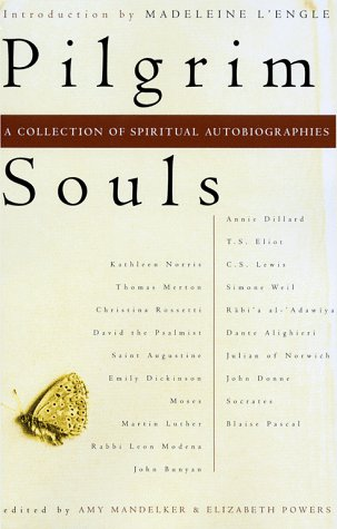 Pilgrim Souls: A Collection of Spiritual Autobiography