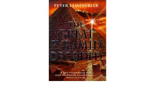 The great pyramid decoded amazon peter lemesurier libros en the great pyramid decoded amazon peter lemesurier libros en idiomas extranjeros malvernweather