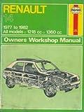 Renault 14 owners workshop manual.