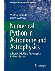 Numerical Python in Astronomy and Astrophysics: A Practical Guide to Astrophysical Problem Solving