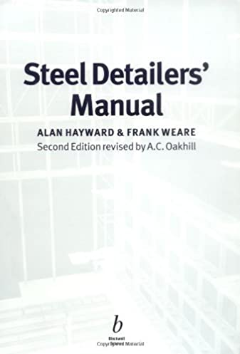 steel detailers manual alan hayward frank weare a c oakhill rh amazon com