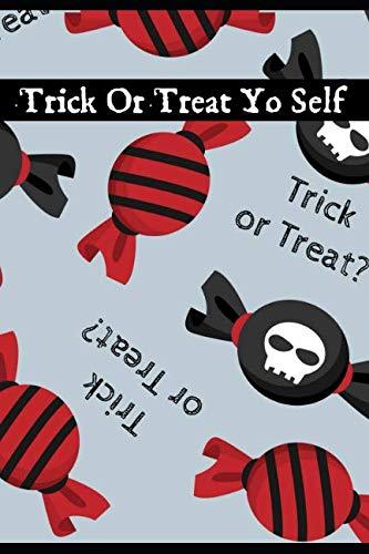 Trick Or Treat Yo Self: A Blank Lined Sugar Skull Candy Journal -