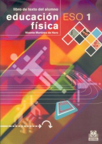 Educación física ESO / Physical Education ESO: Metodología práctica / Practical methodology (Spanish Edition) by Editorial Paidotribo