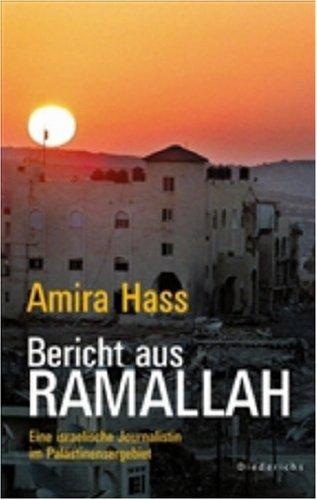 Bericht aus Ramallah: Eine israelische Journalistin im Palästinensergebiet