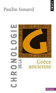 Chronologie de la Grèce ancienne par Paulin Ismard