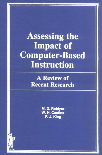 Assessing the Impact of Computer-Based Instruction: A Review of Recent Research