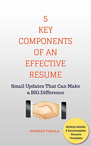 5 Key Components Of An Effective Resume Small Updates That Can Make A BIG Difference